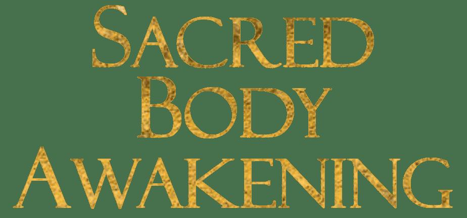 Sacred Body Awakening Retreat